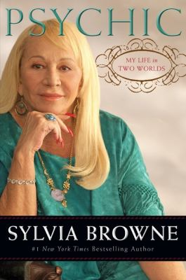 Cover image for Psychic : my life in two worlds