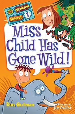 Cover image for Miss Child has gone wild!