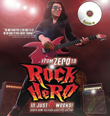 Cover image for From zero to rock hero : learn how to play electric guitar in just 6 weeks