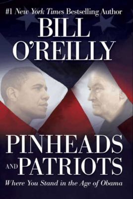 Cover image for Pinheads and patriots : where you stand in the age of Obama