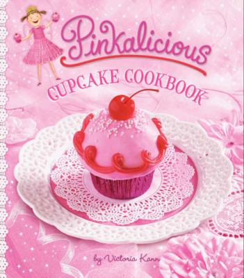 Cover image for Pinkalicious cupcake cookbook