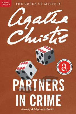 Cover image for Partners in crime : a Tommy and Tuppence collection