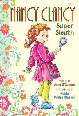 Cover image for Nancy Clancy, super sleuth