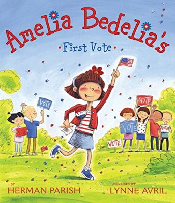 Cover image for Amelia Bedelia's first vote