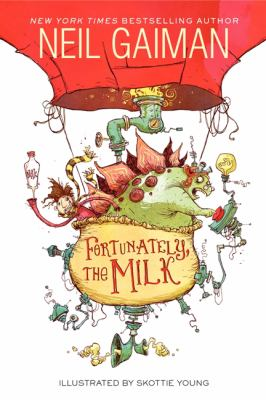 Cover image for Fortunately, the milk
