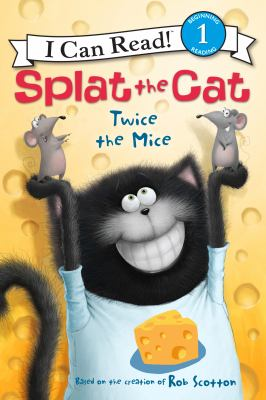 Cover image for Splat the Cat : twice the mice