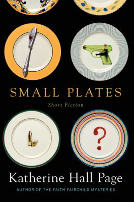 Cover image for Small plates : short fiction