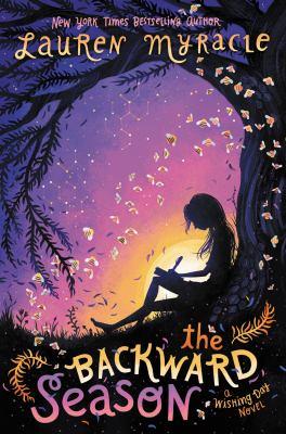 Cover image for The backward season : a Wishing Day novel