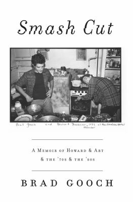 Cover image for Smash cut : a memoir of Howard & art & the '70s & the '80s