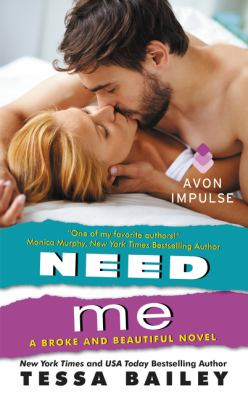 Cover image for Need me : a broke and beautiful novel