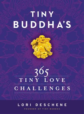 Cover image for Tiny Buddha's 365 tiny love challenges