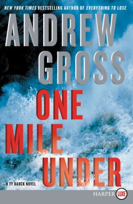 Cover image for One mile under : a Ty Hauck novel