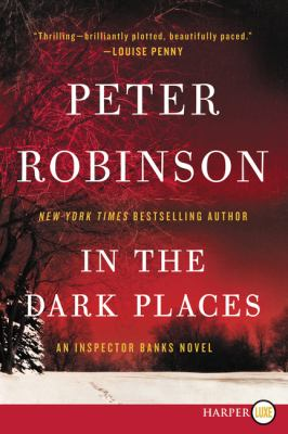 Cover image for In the dark places : an Inspector Banks novel