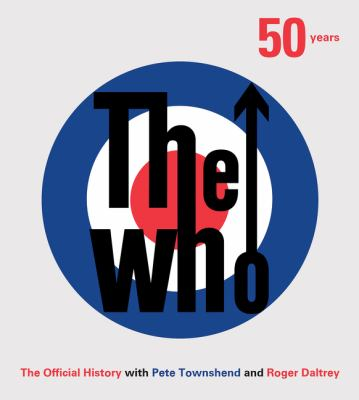 Cover image for The Who : the official history