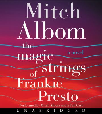 Cover image for The magic strings of Frankie Presto : a novel