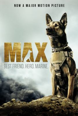 Cover image for Max : best friend. hero. marine.