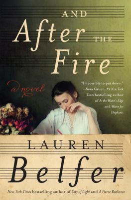 Cover image for And after the fire : a novel