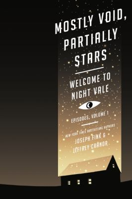 Cover image for Welcome to Night Vale episodes. Volume 1, Mostly void, partially stars