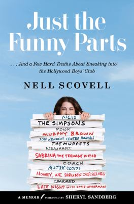 Cover image for Just the funny parts : ... and a few hard truths about sneaking into the Hollywood boys' club
