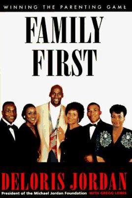Cover image for Family first : winning the parenting game