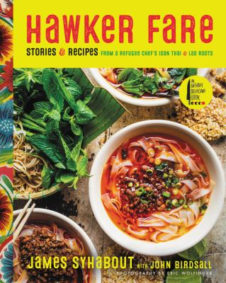Cover image for Hawker Fare : stories & recipes from a refugee chef's Isan Thai & Lao roots