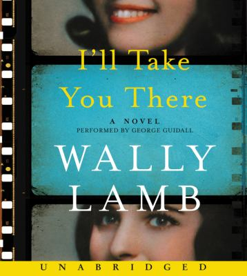 Cover image for I'll take you there : a novel