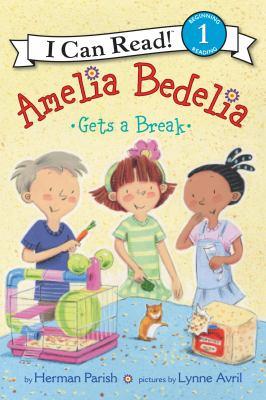 Cover image for Amelia Bedelia gets a break