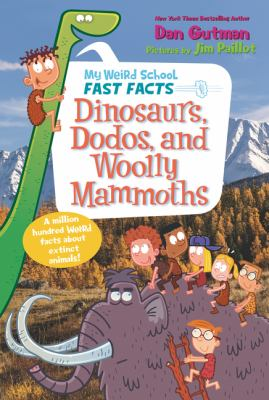Cover image for Dinosaurs, dodos, and woolly mammoths