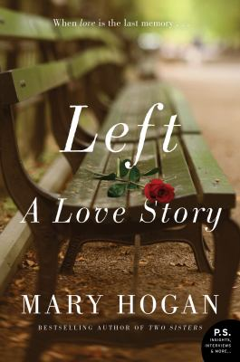Cover image for Left : a love story