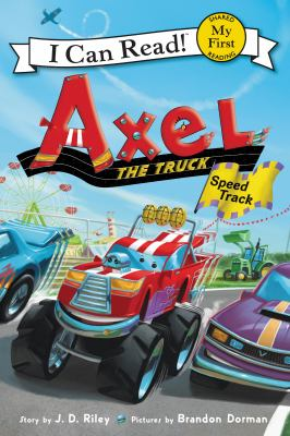 Cover image for Axel the truck : speed track