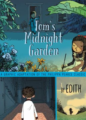 Cover image for Tom's midnight garden : a graphic adaptation of the Phillipa Pearce classic