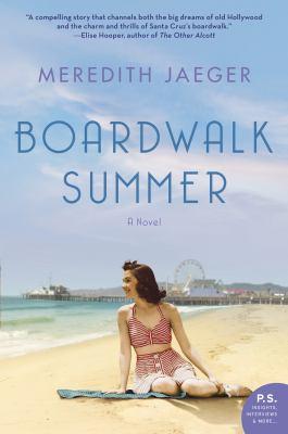 Cover image for Boardwalk summer : a novel