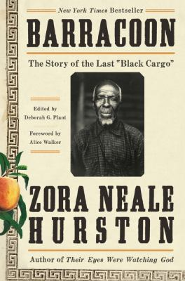 """Cover image for Barracoon : the story of the last """"black cargo"""""""
