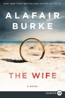 Cover image for The wife : a novel of psychological suspense
