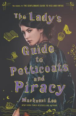 Cover image for The lady's guide to petticoats and piracy
