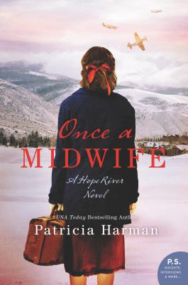 Cover image for Once a midwife : a Hope River Novel