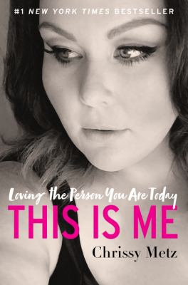 Cover image for This is me : loving the person you are today