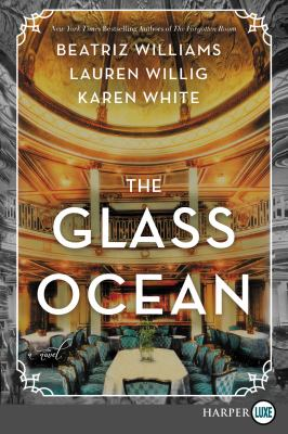 Cover image for The glass ocean : a novel
