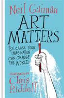 Cover image for Art matters : because your imagination can change the world