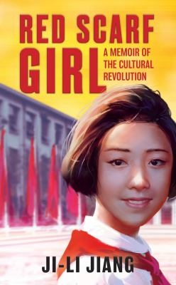 Cover image for Red scarf girl : a memoir of the Cultural Revolution