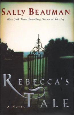 Cover image for Rebecca's tale