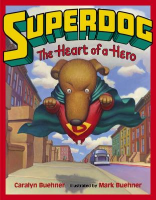 Cover image for Superdog : the heart of a hero