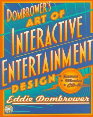 Cover image for Dombrower's art of interactive entertainment design