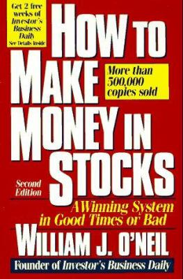 Cover image for How to make money in stocks : a winning system in good times or bad