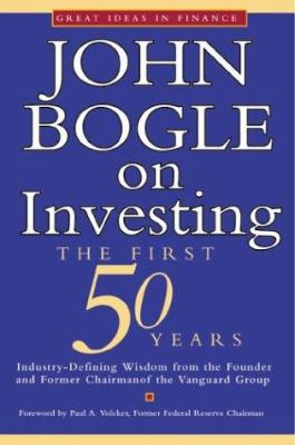 Cover image for John Bogle on investing : the first 50 years