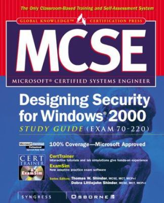 Cover image for MCSE designing security for Windows 2000 : study guide (exam 70-220)