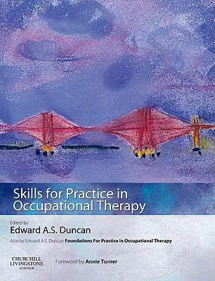 Cover image for Skills for practice in occupational therapy
