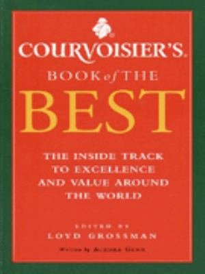 Cover image for Courvoisier's book of the best : the inside track to excellence and value around the world