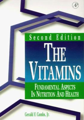 Cover image for The vitamins : fundamental aspects in nutrition and health