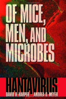 Cover image for Of mice, men, and microbes : hantavirus